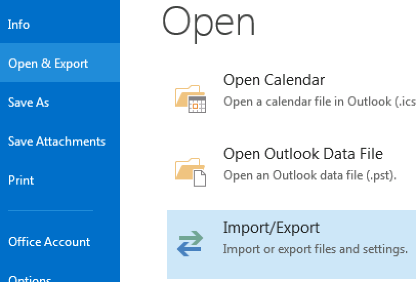 Choose Open & Export, and then the Import/Export option.