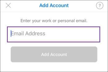 Enter email address, tap Add Account