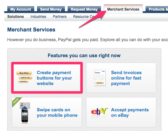 Step 1 to finding your email friendly paypal button code