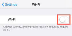 Tap WiFi and tap the toggle to turn it off